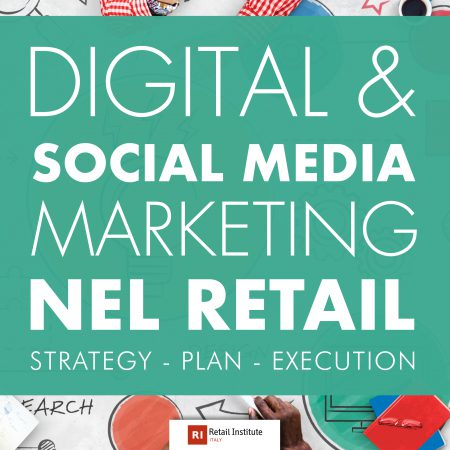 "Training Course ""Digital & Social Media Marketing nel Retail""- 10/10/2019, Milano"