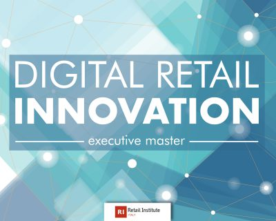 "Executive Master ""Digital Retail Innovation"" – Dal 05/11/2019, Milano"