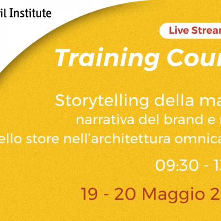"""Training Course Online """"Storytelling della marca"""" – 19 e 20 maggio"""