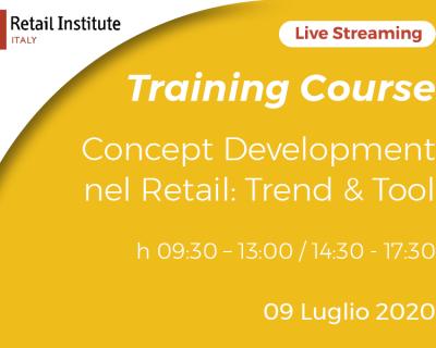 "Training Course Online ""Concept Development nel Retail: Trend & Tool"" – 09/07/2020"