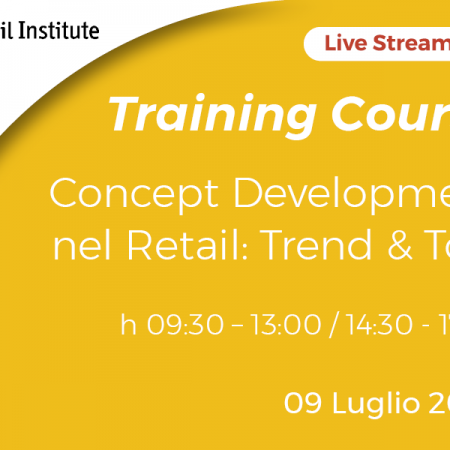 "Training Course Online ""Concept Development nel Retail: Trend & Tool"" – 09/07/2020"