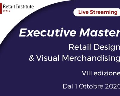 "Executive Master ""Retail Design & Visual Merchandising"" – Milano, dal 01/10/2020"