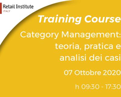 "Training Course ""Category Management: teoria, pratica e analisi dei casi"" – 07/10/2020"