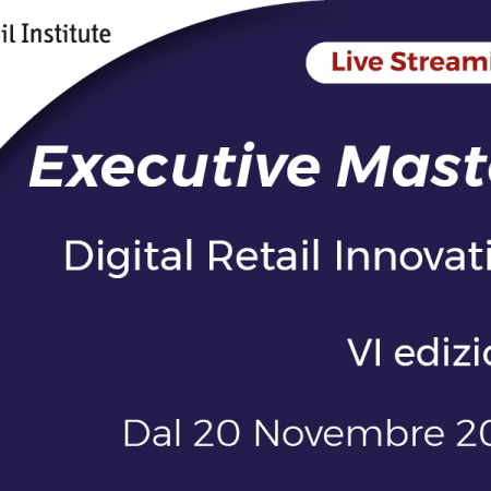"Executive Master ""Digital Retail Innovation"" – Dal 20/11/2020"
