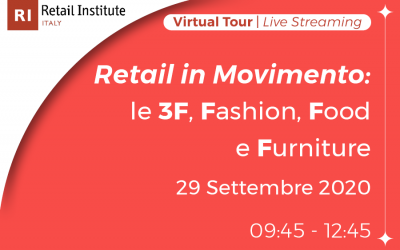 "Virtual Tour ""Retail in Movimento: le 3F, Fashion, Food e Furniture"" – 29/09/2020"