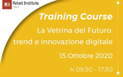 """Training Course """"La vetrina del futuro: trend e innovazione digitale"""" – 15/10/2020"""