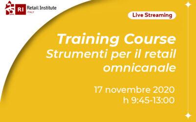 """Training Course """"Strumenti per il retail omnicanale"""" – 17/11/2020"""