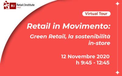 """Virtual Tour """"Retail in Movimento: Green Retail, la sostenibilità in-store"""" – 12/11/2020"""