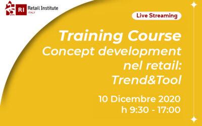 "Training Course ""Concept Development nel Retail: Trend & Tool"" – 10/12/2020"