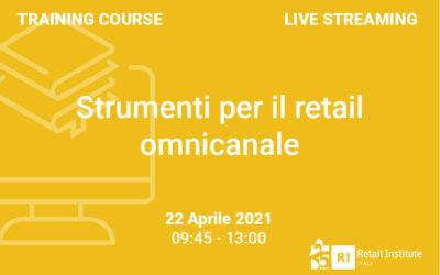 """Training Course """"Strumenti per il retail omnicanale"""" – 22 aprile 2021"""