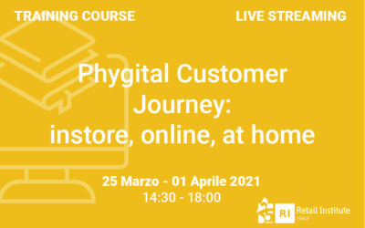 """Training Course """"Phygital Customer Journey: instore, online, at home"""" – 25 marzo e 1 aprile 2021"""