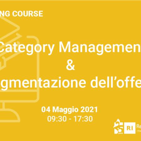 """Training Course """"Category Management & Segmentazione dell'offerta"""" – 4 maggio 2021"""