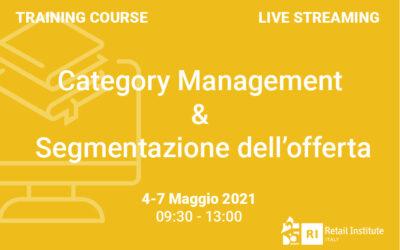 """Training Course """"Category Management & Segmentazione dell'offerta"""" – 4 e 7 maggio 2021"""