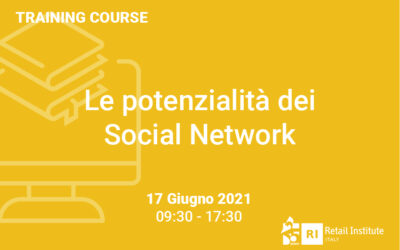 """Training Course """"Le potenzialità dei Social Network"""" – 17 giugno 2021"""