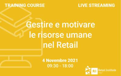 """Training Course """"Gestire e motivare le risorse umane nel Retail"""" – 4 novembre 2021"""